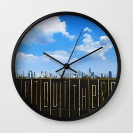 """""""Get Out There"""" Wall Clock"""