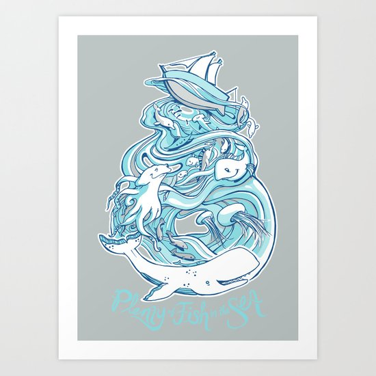 Plenty of Fish in the Sea Art Print