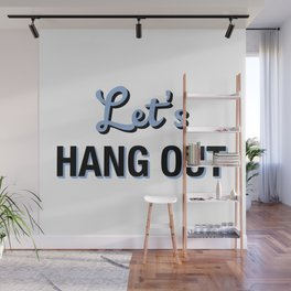 Let's HANG OUT Cerulean Blue Love Wall Mural
