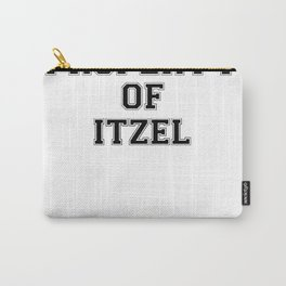 Property of ITZEL Carry-All Pouch