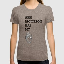 """Abbi Jacobson has my heart"" T-shirt"