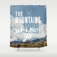 the mountains are calling Shower Curtains featuring The Mountains are calling by Hillary Murphy
