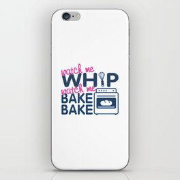 WATCH ME BAKE BAKE iPhone Skin