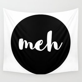 meh Wall Tapestry