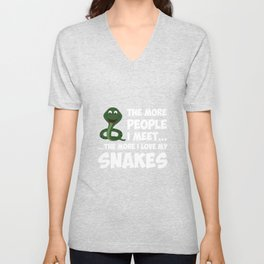 The More People I Meet More I Love Snakes T-Shirt Unisex V-Neck