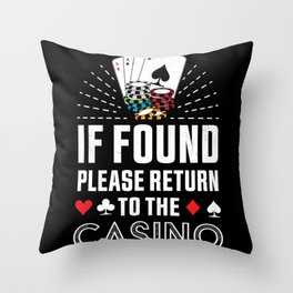 Return to the Casino Poker Gambling Gift Throw Pillow
