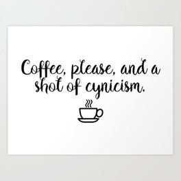 Gilmore Girls - Coffee and Cynicism Art Print