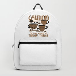 Caution I've Been Know Backpack
