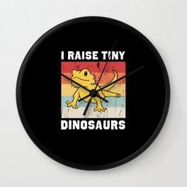 I Raise Tiny Dinosaurs Funny Bearded Dragon Wall Clock