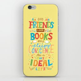 The Ideal Life iPhone Skin