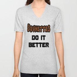 Brunettes Do It Better Unisex V-Neck