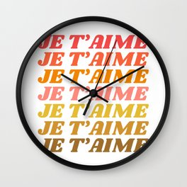Je T'aime - French for I Love You in Warm Red, Orange, and Yellow Colors Wall Clock
