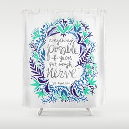 Anything's Possible – Silver & Blue Shower Curtain