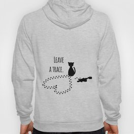 Leave a trace Hoody