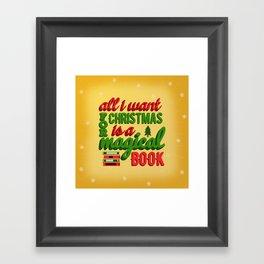 All I Want For Christmas  Framed Art Print