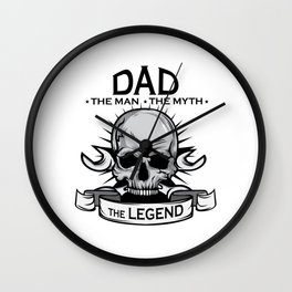 A Unique Detailed Skull Tee For Yourself? An Awesome T-shirt For Dad The Man The Myth The Legend Wall Clock