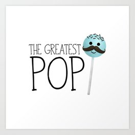 The Greatest Pop Art Print