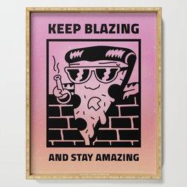 KEEP BLAZING II Serving Tray