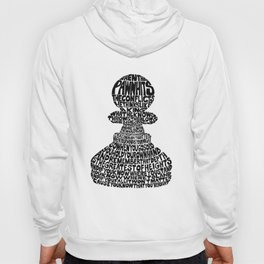 When the Pawn... Hoody