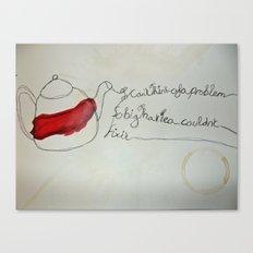 Tea Saves Canvas Print