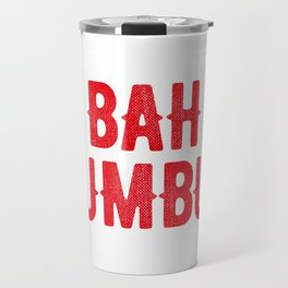 Bah Humbug (red) Travel Mug