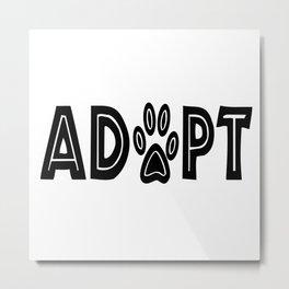 Adopt Paws Metal Print