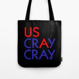 US crAy cray Tote Bag