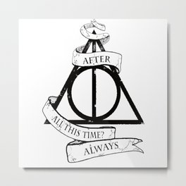 Always harry poter Metal Print