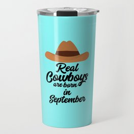 Real Cowboys are bon in September T-Shirt De2mo Travel Mug