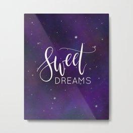 Sweet drams Metal Print