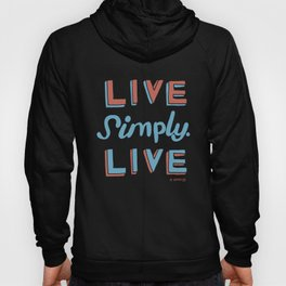 Live Simply Live Hoody
