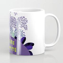 you are dino-mite Coffee Mug