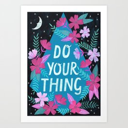 Do Your Thing - Turquoise Art Print