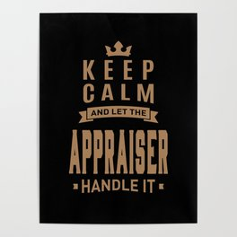 Appraiser - Funny Job and Hobby Poster