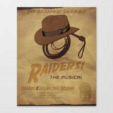 Raiders! The Musical Canvas Print