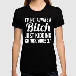 37d5bde9 Bitch T Shirts | Society6