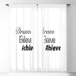 Dream Believe Achieve Bold Blackout Curtain