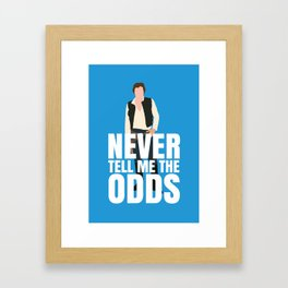 Never tell me the odds Framed Art Print