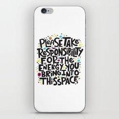 TAKE RESPONSIBILITY iPhone & iPod Skin