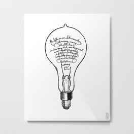 "Ode to the Bulb - ""lights are on"" Metal Print"