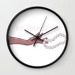 Be Obscene Wall Clock