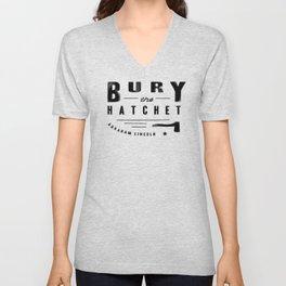 Bury the Hatchet (Lincoln) Unisex V-Neck