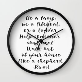 Rumi amazing quote Wall Clock
