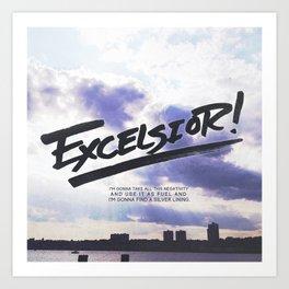 Excelsior! Art Print