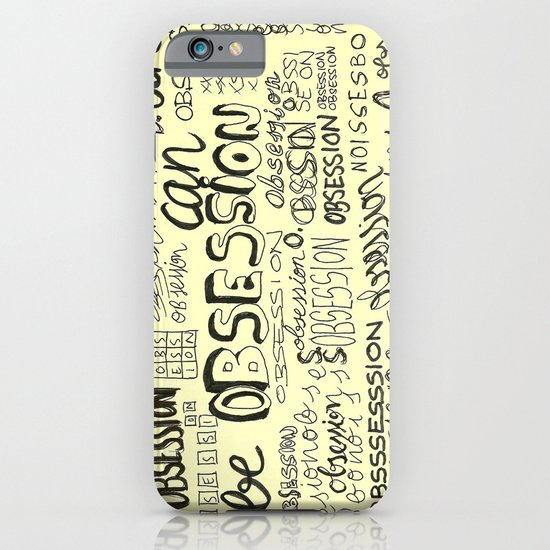 Obsession can be an obsession iPhone & iPod Case