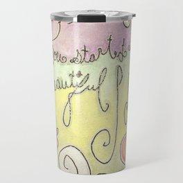 Beautiful Idea Travel Mug