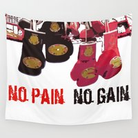 pain Wall Tapestries featuring no pain no gain by bravo la fourmi