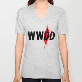 What Would Dexter Do? Unisex V-Neck