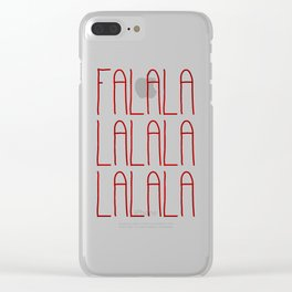 Falalalalalalalala Clear iPhone Case