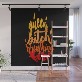 TOG - Fire Breathing Bitch Queen Wall Mural